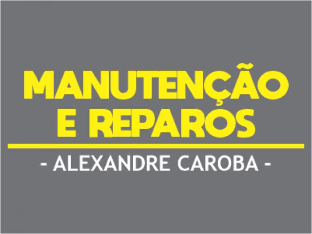 Alexandre Caroba Manutenção e Reparos